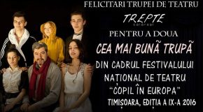 """Membrii Trupei de teatru """"TREPTE"""" premiați la Festivalul – Concurs Naţional de Teatru pentru Copii şi Tineret """"COPIL ÎN EUROPA"""""""