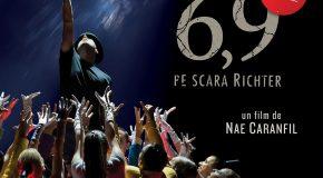 """"""" 6,9 pe scara Richter"""" în regia lui Nae Caranfil"""