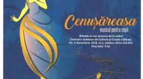 """Musical pentru copii – """"Cenușăreasa"""" 3 octombrie 2017"""