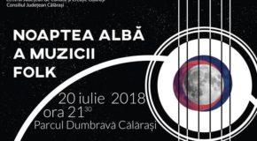 Noaptea albă a muzicii folk – 20 iulie 2018