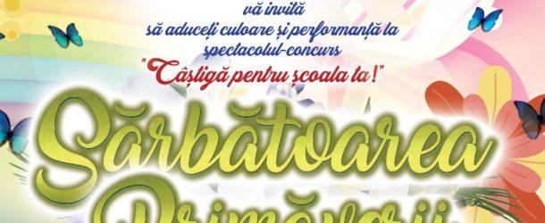 Desfășurarea celei de-a VII-a ediții a spectacolului-concurs SĂRBĂTOAREA PRIMĂVERII